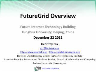 FutureGrid Overview