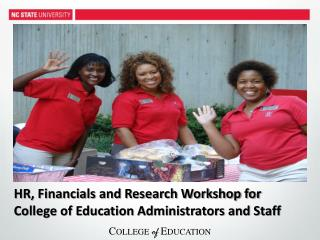 HR, Financials and Research Workshop for College of Education Administrators and Staff