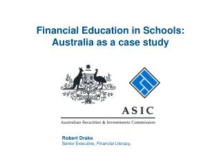 Financial Education in Schools: Australia as a case study