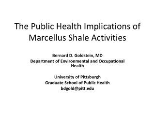 The Public Health Implications of Marcellus Shale Activities