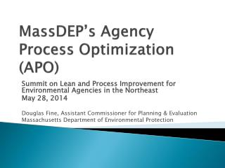MassDEP's Agency Process Optimization (APO)