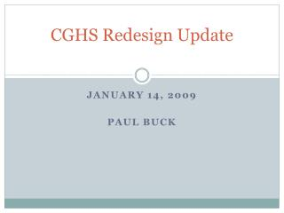 CGHS Redesign Update