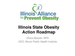 Illinois State Obesity  Action Roadmap