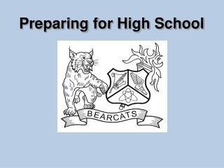 Preparing for High School