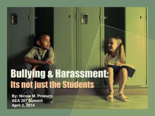 Bullying & Harassment: