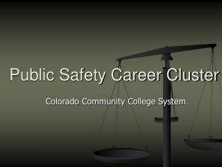 Public Safety Career Cluster