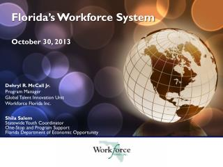 Florida's Workforce  System October  30, 2013