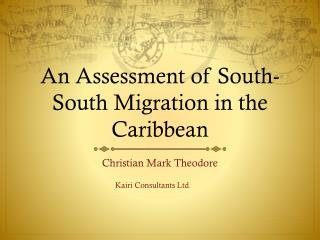 An Assessment of South-South Migration in the Caribbean