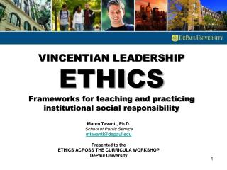 VINCENTIAN LEADERSHIP  ETHICS Frameworks for teaching and practicing institutional social responsibility