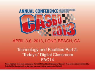 "Technology and Facilities Part 2: ""Today's"" Digital  Classroom FAC14"