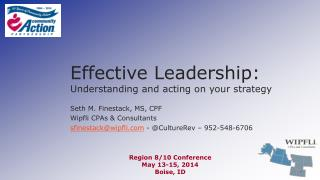 Effective Leadership:  Understanding and acting on your strategy