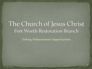The Church of Jesus Christ Fort Worth Restoration Branch
