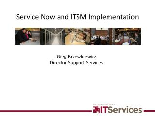 Service Now and ITSM Implementation