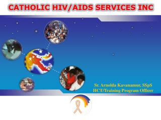 CATHOLIC HIV/AIDS SERVICES INC