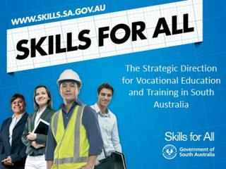 The Strategic Direction for Vocational Education and Training in South Australia