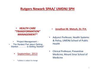Rutgers Newark SPAA/ UMDNJ SPH