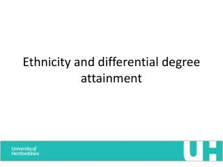 Ethnicity and differential degree attainment
