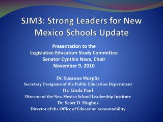 SJM3: Strong Leaders for New Mexico Schools Update