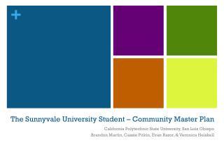 The Sunnyvale University Student – Community Master Plan