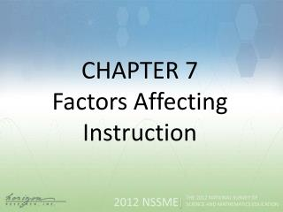 CHAPTER 7 Factors Affecting Instruction