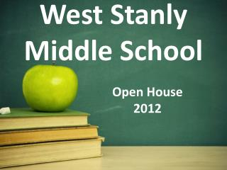 West Stanly Middle School Open House 			2012
