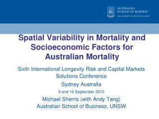 Spatial Variability in Mortality and Socioeconomic Factors for  Australian Mortality