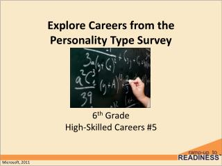 Explore Careers from  the  Personality Type Survey