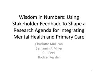 Wisdom in Numbers: Using Stakeholder Feedback To Shape a Research Agenda for Integrating Mental Health and Primary Care