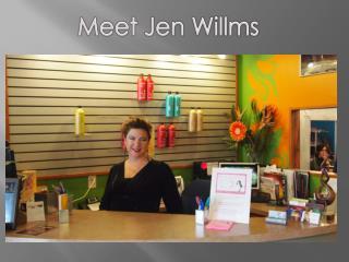Meet Jen  Willms