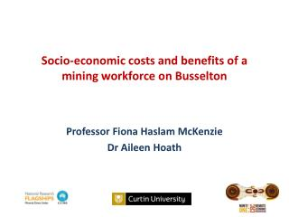 Socio-economic costs and benefits of a mining workforce  on Busselton