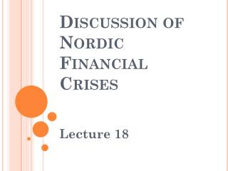 Discussion of  Nordic  Financial Crises