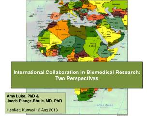 International Collaboration in Biomedical Research: Two Perspectives