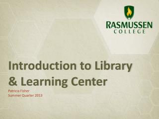 Introduction to Library & Learning Center