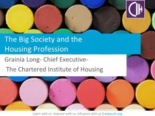 The Big Society and the  Housing Profession