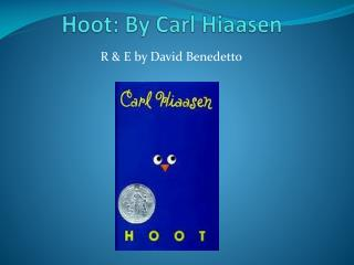 Hoot: By Carl Hiaasen