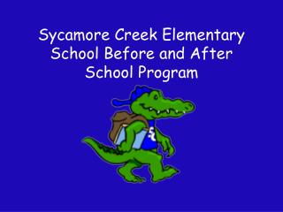 Sycamore Creek Elementary School Before and After School Program