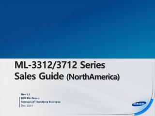 ML-3312/3712 Series Sales Guide  ( NorthAmerica )