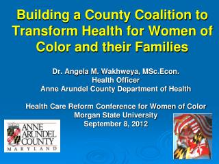 Building a County Coalition to Transform Health for Women of Color and their Families