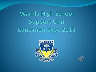 Warilla High School  Support Unit Education Expo 2013