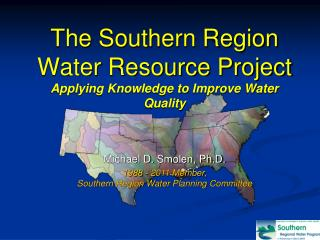 The Southern Region  Water Resource Project Applying Knowledge to Improve Water Quality
