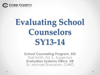 Evaluating School Counselors  SY13-14