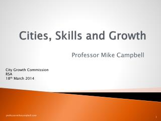 Cities, Skills and Growth