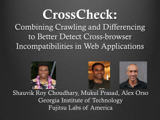 CrossCheck : Combining Crawling and Differencing to Better Detect Cross-browser Incompatibilities in Web Applications