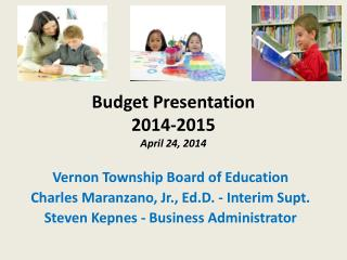 Budget Presentation 2014-2015 April 24, 2014