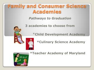 Family and Consumer Science Academies