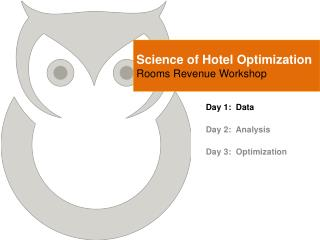 Science of Hotel Optimization Rooms Revenue Workshop