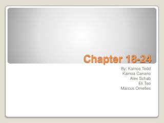 Chapter 18-24