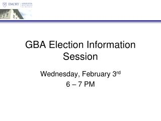 GBA Election Information Session