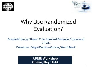 Why Use Randomized Evaluation?