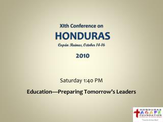 XIth  Conference on  HONDURAS Copán  Ruinas , October 14-16 2010